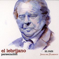 Juan Peña, 'El Lebrijano', cantaor gitano que ha dado nombre de Lebrija a la Gramática del Flamenco.