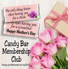 This week's candy bar wrapper is great for your mom or mother in law for Mother's Day!