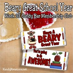 With so many administrators, teachers, bus drivers, and students going back to school, wish your favorite school friends a beary great year with week 33's candy bar wrapper printable.  With a cute Mama bear on the front, all your loved ones will smile and have an awesome year when you share this wrapper with a yummy candy bar.