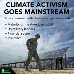 "The climate movement has some strange new bedfellows, including US military leaders and big investors in the financial sector. For many, such as the insurance industry, the cost of inaction is greater than the cost of action. The secret? DON'T TALK ""Climate Change"" talk about MONEY, SECURITY, KIDS."