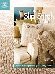Learn Slip Stitch Crochet - Electronic Download