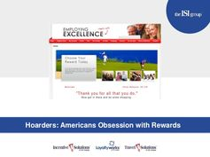 Hoarders: American Obsession with Rewards