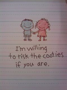 I am willing to risk the cooties if you are!