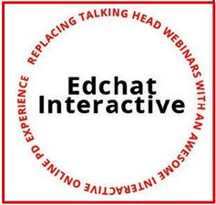 Edchat Interactive- A New Platform for Teachers Professional Development ~ Educational Technology and Mobile Learning
