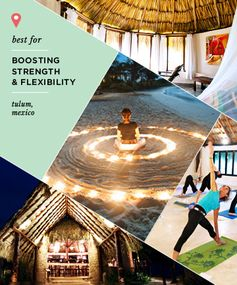 Best Spa Retreat for Boosting Strength and Flexibility: Maya Tulum