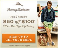 Tommy Bahama:  $50 off $100 Purchase (In-store or online) Coupon!