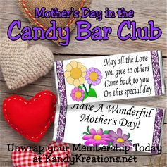 This week's candy bar wrapper is great for any mom or non-mom for Mother's Day!