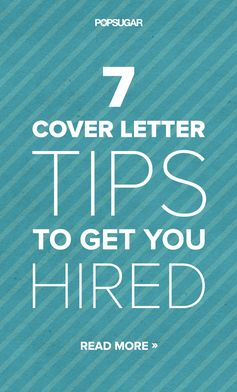 7 Cover Letter Tips to Get You Hired
