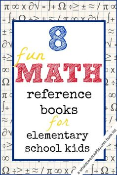 Fun math books for kids ages 7 and up. Elementary and middle school kids.