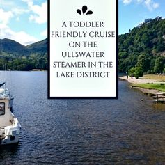 A TODDLER FRIENDLY CRUISE ON THE ULLSWATER STEAMER IN THE LAKE DISTRICT 550