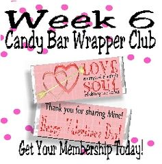 Another candy bar wrapper perfect for Valentine's day.  Week 6's printable wrapper is great for Valentine's day for your loved one.