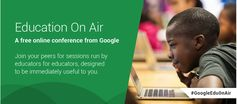 Google Announced A Free Online Education Conference ~ Educational Technology and Mobile Learning