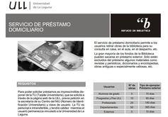 PRÉSTAMO DOMICILIARIO (http://www.bbtk.ull.es/view/institucional/bbtk/Prestamo_domiciliario/es)