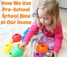 How Pre-School School Bins are Used in Our Home