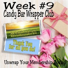 Say thank you to those special people in your life with week 9's candy bar wrapper.