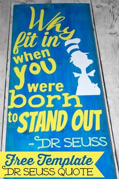 Dr Seuss inspirational quote DIY sign! Super cute idea for a playroom. Just print out vinyl with your Cricut and apply it to a wood board. Template included in the post!