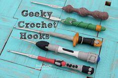 Geeky crochet hooks