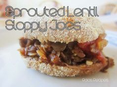 """Sprouted Lentil """"Sloppy Joes"""" by Raia's Recipes"""