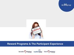 Reward Programs and The Participant Experience