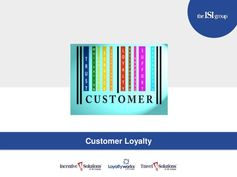 Customer Loyalty Incentives