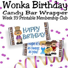 The printable candy bar wrapper from week 39 of the Candy Bar Wrapper Membership Club is perfect for anyone who loves chocolate.  Not only are you wrapping a sweet card around a 1.5 ounce Hershey candy bar, but you're giving a sweet wish with the thoughtful sentiment on the wrapper.