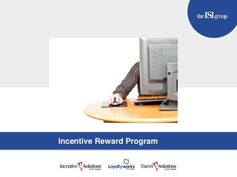 Incentive Reward Programs