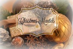 Christmas Mantels Tour |