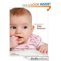 The Secrets of Baby Behavior- wonderful e-book from the people at WIC