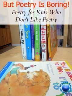 Poetry for kids who don't like poetry. #poetryforkids #raisingreaders