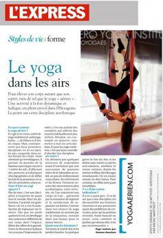 Yoga aerien (yogaaerien.com) sur le magazine l'express #yogaaerien #pilates #pilatesaerien #swing #balançoire #fitness #france #aix #hamaque #harnais #yoga #enseignants #studio #sport #rafaelmartinez #yogaaereo #pilatesaereo #columpio #cursos #formacion #formation #sante #wellness #bienêtre #bienestar #sante #antiage #ayaeroyoga #aerialyoga