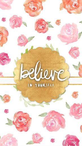 Floral watercolour gold 'Believe' iphone phone wallpaper background lockscreen