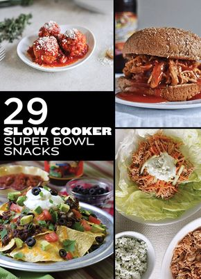 29 Awesome Super Bowl Snacks You Can Make In A Slow Cooker - Slow cooker meals