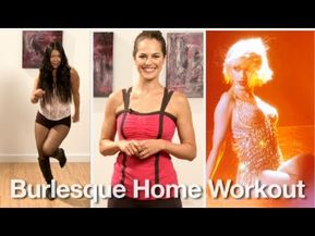 Burlesque home workout