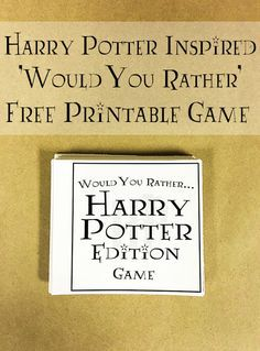 Harry Potter Would You Rather Game With Over 50 Questions - Free Printable