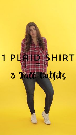 Watch this style video for fall outfit inspo from 1 plaid shirt.