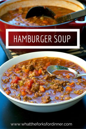 Hamburger Soup - Best soup ever!!!! Adjust for low carb.  One of my all time favorite cold weather soups!