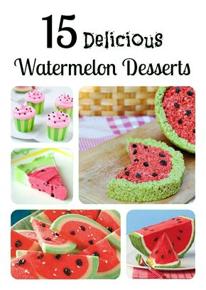 Watermelon desserts - Watermelon desserts I Heart Nap Time | I Heart Nap Time - Easy recipes, DIY crafts, Homemaking