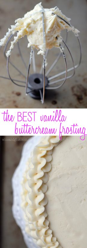 The BEST Vanilla Buttercream Frosting - This is the BEST Vanilla Buttercream Frosting. Give it a try, you'll never want cake without it again. Or spoons.