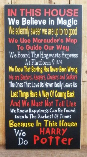 In This House We Do Harry Potter, Wood Sign, Hogwarts, School of Magic, Wizards, Harry Potter Sign, Harry Potter Quotes, Harry Potter - Spy WhatsApp, Facebook and Calls! https://www.bibispy.net