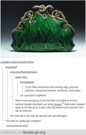 All I can think is Slytherin