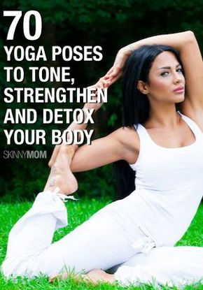 70 Yoga Poses to Tone, Strengthen, and Detox Your Body - Great yoga poses!
