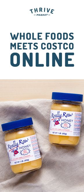 Members save 25-50% off premium, organic foods and healthy products and get FREE delivery to their door! Thrive Market is making healthy living easy and affordable for everyone. Get your FREE jar of raw, unstrained honey today while supplies last. Join today, and see how much you can save!
