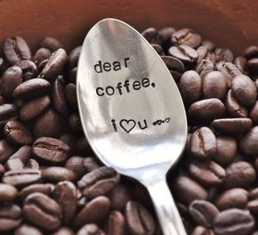 Dear Coffee, I Love You (TM)- Hand Stamped Vintage Coffee Spoon for COFFEE LOVERS - Read at : titifoods.blogspot.com
