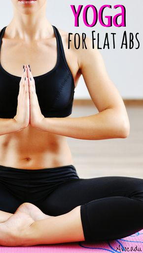 5 Yoga Poses for Flat Abs - Yoga requires a LOT of core strength. It can help you get fabulous abs whether you're in it just for the ab workout, to lose weight, or for a great yoga workout for beginners. http://avocadu.com/yoga-for-flat-abs/