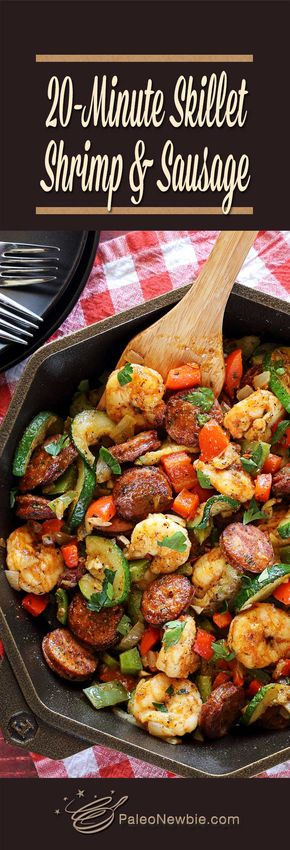 20-Minute Shrimp & Sausage Skillet Paleo Meal - You'll have this Smoked Sausage & Shrimp Paleo Skillet on the table and ready to eat in 20 easy minutes!