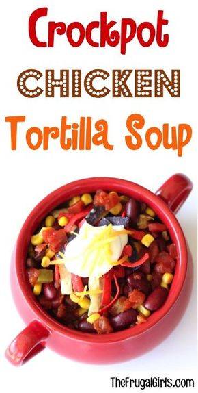 Crockpot Chicken Tortilla Soup Recipe! ~ from TheFrugalGirls.com ~ this easy Slow Cooker soup is so hearty and delicious! #slowcooker #recipes #thefrugalgirls
