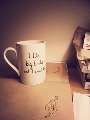 Hand drawn mug 'I like big books and I cannot lie' - for book lovers