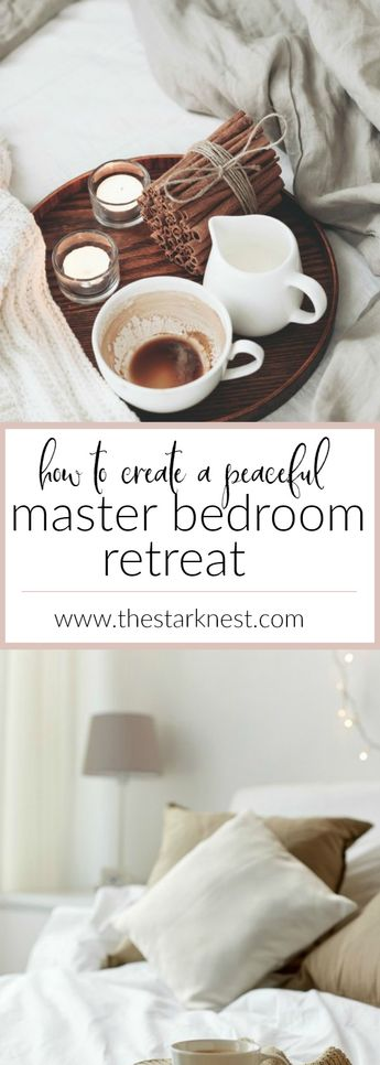 How to Create a Peaceful Master Bedroom Retreat