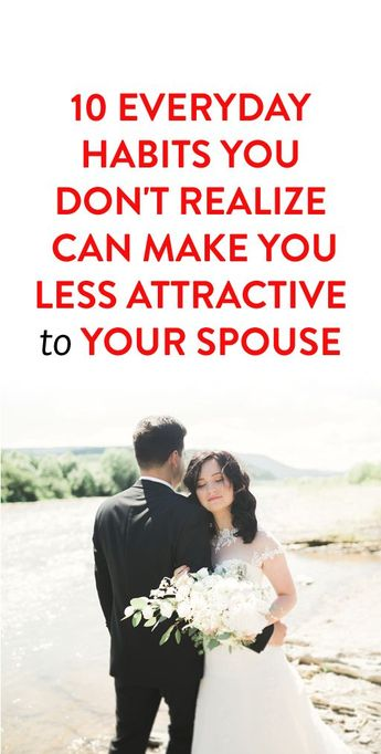 10 Everyday Habits That Can Affect A Marriage