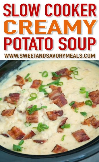 Slow Cooker Baked Potato Soup is creamy and comforting, budget friendly and also very easy to make! Perfect for a weeknight meal. #slowcooker #crockpot #souprecipes #easyrecipe #sweetandsavorymeals #potatosoup